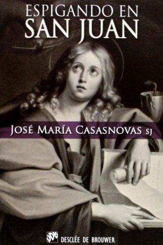 Espigando en San Juan (Paperback): José María Casasnovas