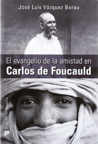 9788433025289: EVANGELIO DE LA AMISTAD EN CARLOS DE FOUCAULD, EL
