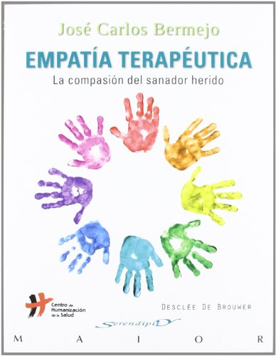 9788433025395: Empatía terapéutica: La compasión del sanador herido (Serendipity Maior)
