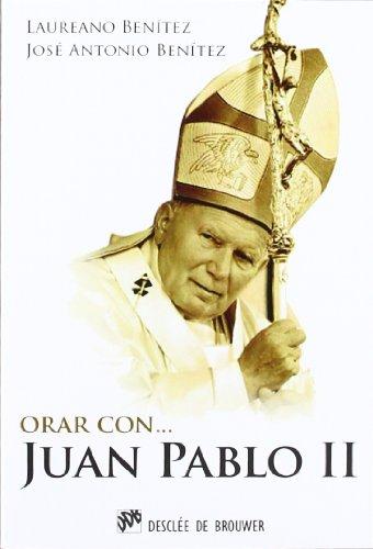 9788433025555: Orar con Juan Pablo II (Hablar con Jesús)