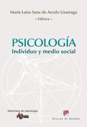 Psicología : individuo y medio social (Paperback): María Luisa Sanz