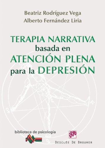 9788433025616: Terapia narrativa basada en la atención plena para la depresión (Biblioteca de Psicología)