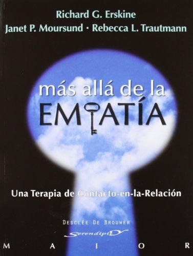 9788433025722: Más allá de la empatía: Una terapia de Contacto-en-la-Relación