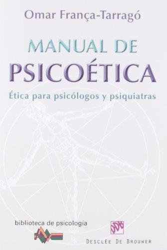 9788433025876: Manual de psicoética: Ética para psicológos y psiquiatras (Biblioteca de Psicología)
