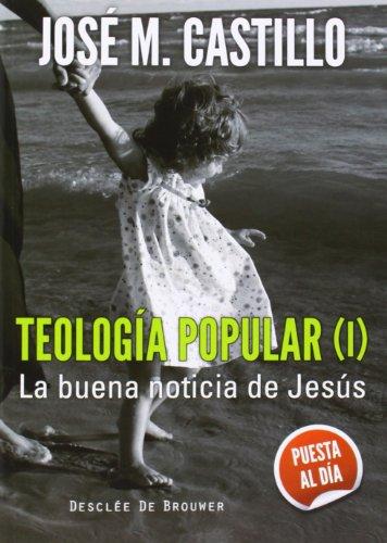 9788433026064: Teología popular (I): La buena noticia de Jesús (A los cuatro vientos)