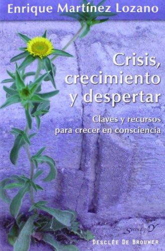 9788433026323: Crisis crecimiento y despertar (Serendipity)