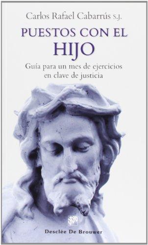 9788433026378: Puestos Con El Hijo. Guía Para Un Mes De Ejercicios En Clave De Justicia (Caminos)