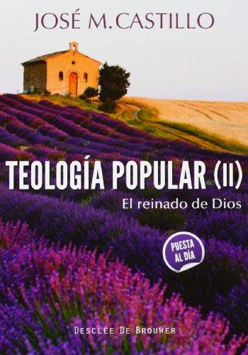 9788433026415: Teología popular (II).El reinado de Dios