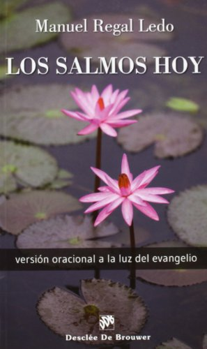 9788433026644: Los Salmos Hoy. Versión Oracional A La Luz Del Evangelio (Caminos)