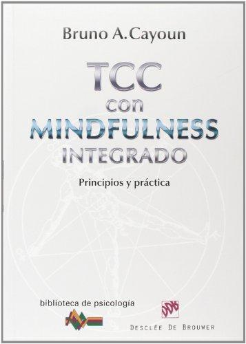 9788433026798: Terapia Cognitivo-Conductual con Mindfulness integrado: Principios y práctica (Biblioteca de Psicología)