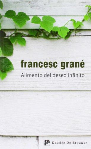 9788433026804: Alimento del deseo infinito (Caminos)