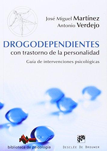 Drogodependientes con trastorno de la personalidad : Martínez González, José