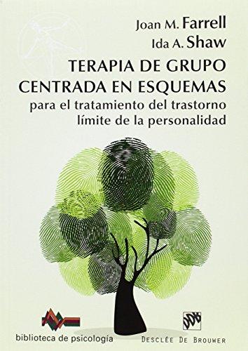 Terapia de grupo centrada en esquemas para: Farrell, Joan M.