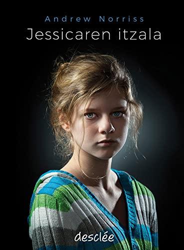 9788433029409: Jessicaren Itzala (Haur eta gazte Literatura)