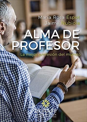 9788433030290: Alma de profesor. La mejor profesión del mundo: 0 (Aprender a ser)