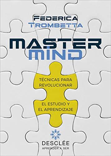 9788433030733: Mastermind. Técnicas para revolucionar El Estudio y El Aprendizaje: 0 (Aprender a ser)