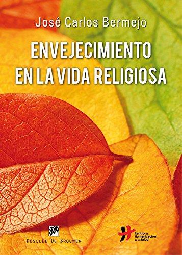 9788433036506: Envejecimiento en la vida religiosa