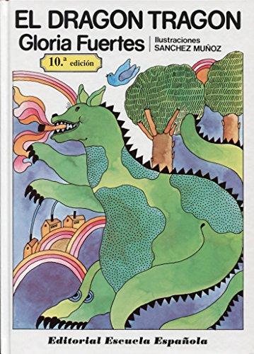 El dragón tragón: Gloria Fuertes
