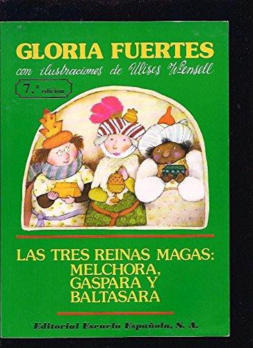 9788433101068: Las tres reinas magas:meschora,gaspara y baltasara