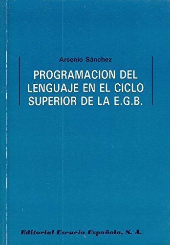 9788433104663: Programacion del lenguaje en el ciclo superior de la e.g.b.