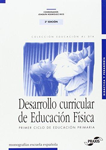 9788433105707: Desarrollo curricular de educación física primer ciclo primaria