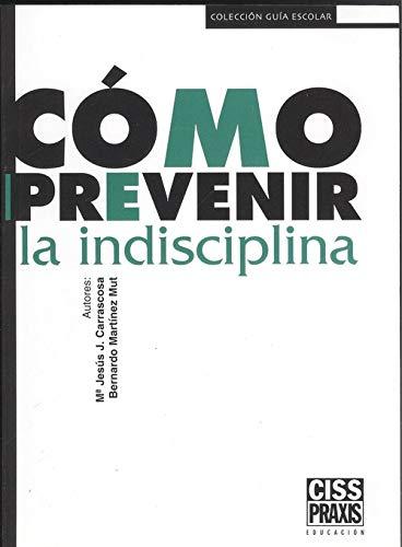 9788433108173: Como prevenir la indisciplina