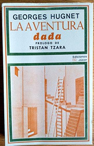 9788433400918: La Aventura Dada