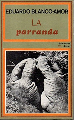 9788433401021: La parranda (Narrativa) (Spanish Edition)