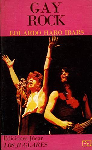 9788433402318: Gay rock (Coleccion Los Juglares ; 20) (Spanish Edition)