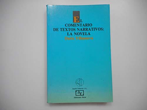 9788433405333: Comentario de textos narrativos: la novela, el