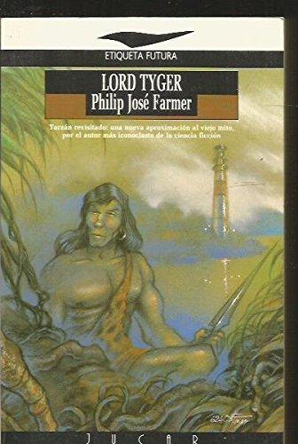 Lord Tyger: Farmer, Philip José