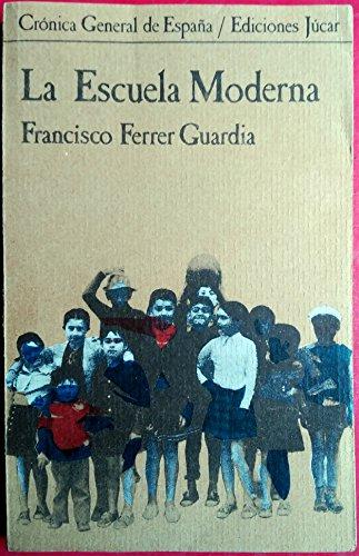 9788433455024: La escuela moderna (Crónica general de España) (Spanish Edition)