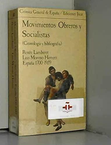 9788433455376: Movimientos obreros y socialistas: Espana, 1700-1939 : cronologia y bibliografia (Cronica general de Espana) (Spanish Edition)