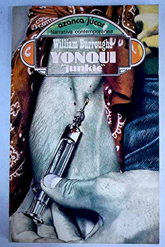 "Yonqui (""Junkie""): Burroughs, William S."