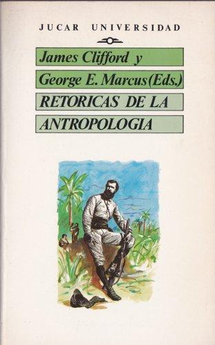 9788433470324: Retoricas de la antropologia