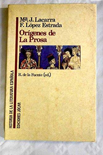 9788433484055: Orígenes de la prosa (Historia de la literatura española) (Spanish Edition)