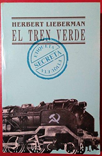 El tren verde: Herbert Lieberman