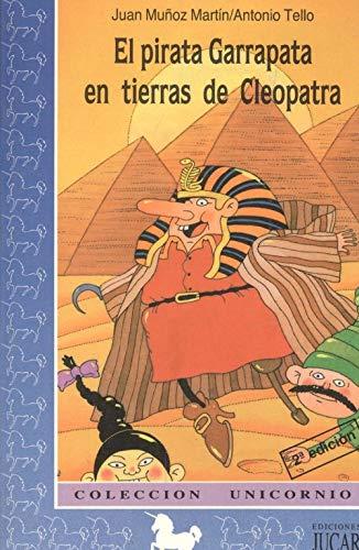 9788433495327: EL PIRATA GARRAPATA EN TIERRAS DE CLEOPATRA (3ª ED.)