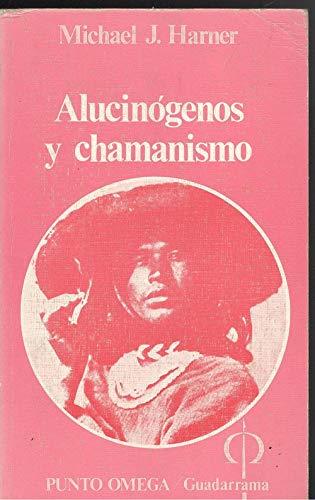 9788433502131: Alucinogenos y chamanismo