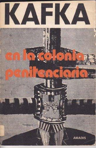 En la colonia penitenciaria. Con materiales para un relato de Klaus Wagenbach (9788433502285) by Franz Kafka