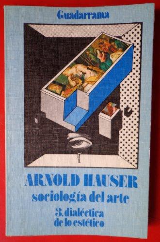 9788433502421: Sociologia del arte. t.3. dialectica de lo estetico
