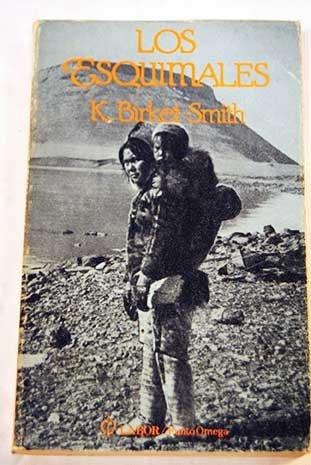 LOS ESQUIMALES: K. BIRKET-SMITH
