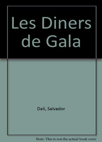 Les Diners de Gala (Spanish Edition): Salvador Dali