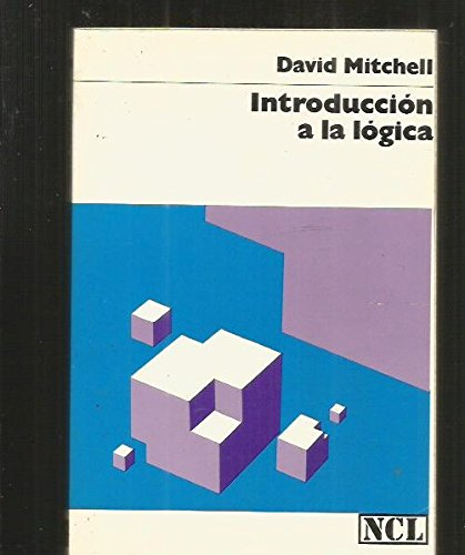 Introduccio¿n a la lo¿gica: Mitchell, David