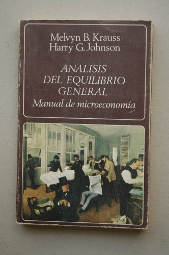 9788433517173: Análisis del equilibrio general : manual de microeconomía
