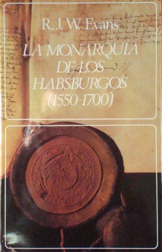 9788433517531: La monarquía de los Habsburgos (1550-1700)