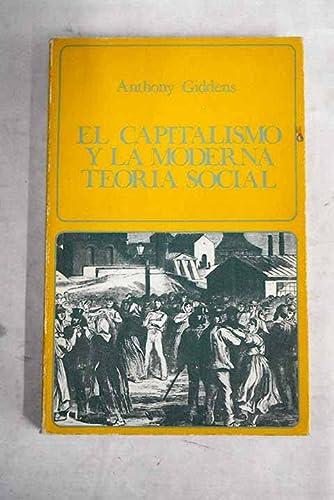 9788433524102: El capitalismo y la moderna teoria social