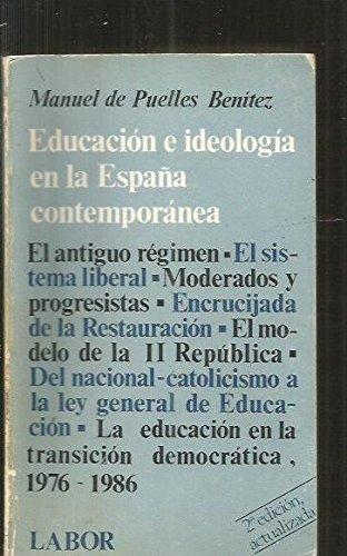 EDUCACION E IDEOLOGIA EN LA ESPAÑA CONTEMPORÁNEA: MANUEL DE PUELLES
