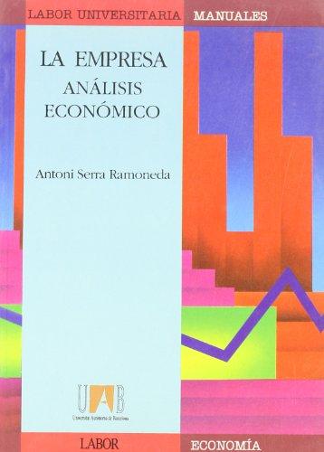 9788433534200: La empresa: Análisis económico (Manuals (Coedició amb Labor))