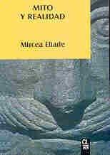 Mito y Realidad (Spanish Edition): Mircea Eliade